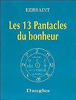 Les 13 pentacles du bonheur de Jean-Pol de Kersaint
