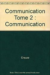 Communication Tome 2 : Communication