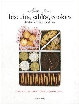 Biscuits, sablés, cookies : La bible des tout petits gâteaux de Elisabeth Boyer (Adapté par),Martha Stewart,Florence Raffy (Traduction) ( 8 avril 2009 )