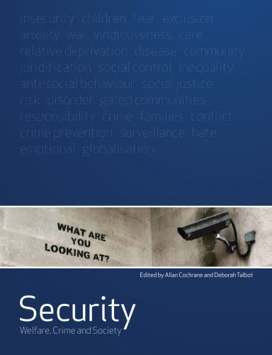 Security: Welfare, Crime and Society (Social Justice)