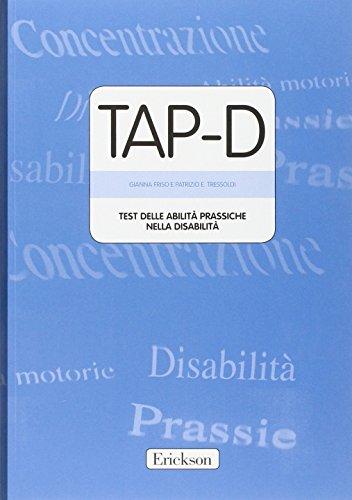 TAP-D. Test delle abilit prassiche nella disabilit. Con CD-ROM