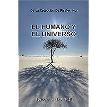 El Humano y el Universo (La Colección Risale-i Nur en Español nº 1)