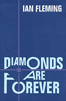 Diamonds are Forever: James Bond 007 by [Fleming, Ian]