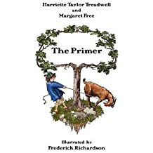 The Primer by Harriette Taylor Treadwell (2009-05-01)