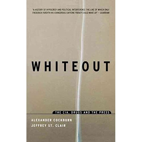 [(White-out : CIA, Drugs and the Press)] [By (author) Alexander Cockburn ] published on (December, 1999)
