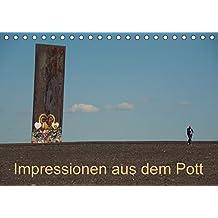 Impressionen aus dem Pott (Tischkalender 2018 DIN A5 quer): Ansichten einer Region im Wandel (Monatskalender, 14 Seiten ) (CALVENDO Orte)