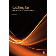Catching Up: What LDCs Can Do, and How Others Can Help by Paul Collier (2011-03-25)