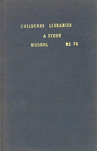 Childrens' Libraries: A Study por Mahish V. Mudhol