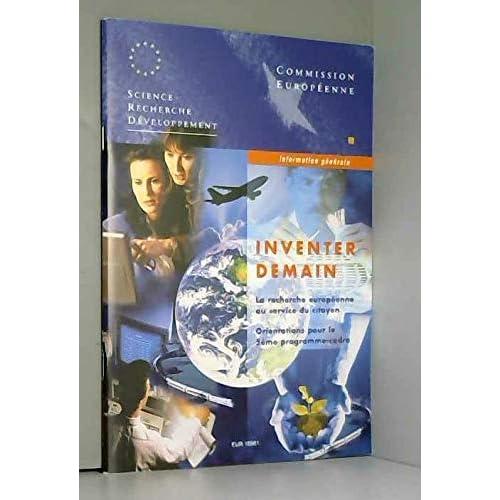 Inventer demain : Orientations pour le 5ème programme-cadre (Information générale)