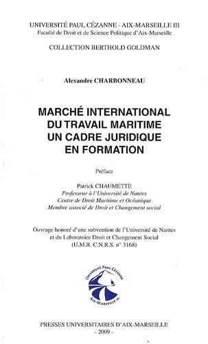 Marché international du travail maritime un cadre juridique en formation