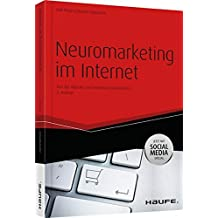 Neuromarketing im Internet (Haufe Fachbuch)