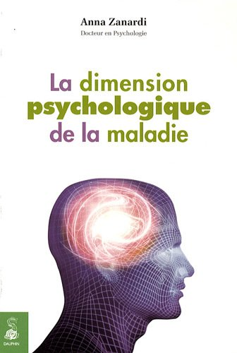 La dimension psychologique de la maladie