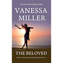 The Beloved (The Blessed and Highly Favored Series Book 2)