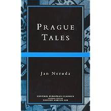 Prague Tales (Central European Classics) by Jan Neruda (1996-05-15)