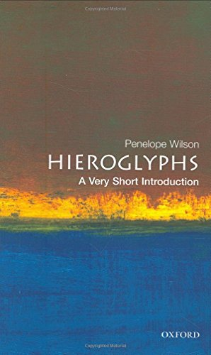 Hieroglyphs: A Very Short Introduction (Very Short Introductions) by Penelope Wilson (12-Aug-2004) Paperback