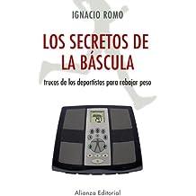 Los secretos de la báscula: Trucos de los deportistas para rebajar peso (Libros Singulares