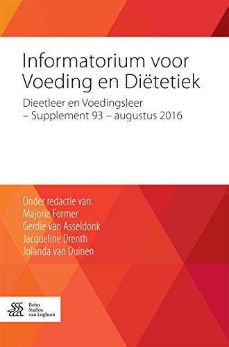 Informatorium voor Voeding en Diëtetiek: Dieetleer en Voedingsleer - Supplement 93 - augustus 2016