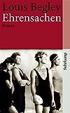 Ehrensachen: Roman