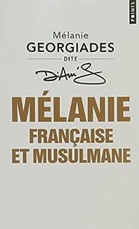 Mélanie, française et musulmane par Mélanie Georgiades