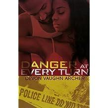 Danger At Every Turn (Urban Books) by Devon Vaughn Archer (2012-04-01)