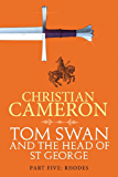 Tom Swan and the Head of St. George Part Five: Rhodes (Tom Swan and the Head of St George Book 5)
