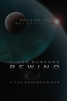 Rewind: The Empyreum War (English Edition) di [Burford, Simon]