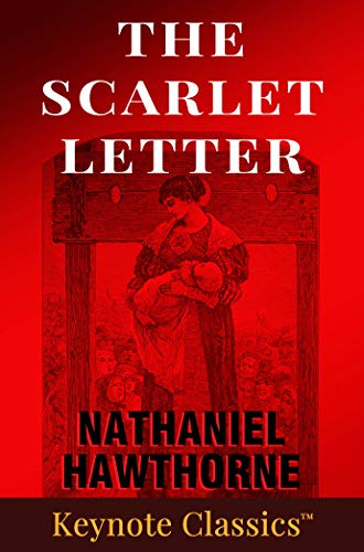 The Scarlet Letter Annotated Keynote Classics