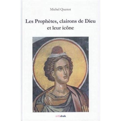 Les prophètes, clairons de Dieu et leur icône