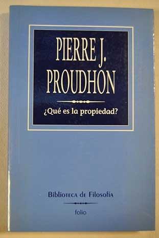 ¿Qué es la propiedad? Prólogo de Mirko Roberti. [Tapa blanda] by PROUDHON, Pi...
