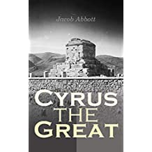 Cyrus the Great: Makers of History (English Edition)