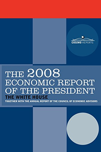 The Economic Report of the President 2008