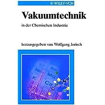 Vakuumtechnik: In der Chemischen Industrie