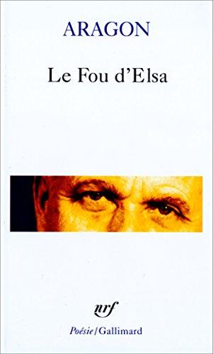 Le Fou Delsa Poésie French Edition Ebook Louis Aragon
