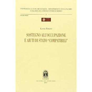 Sostegno All'occupazione E Aiuti Di Stato «Compatibili»