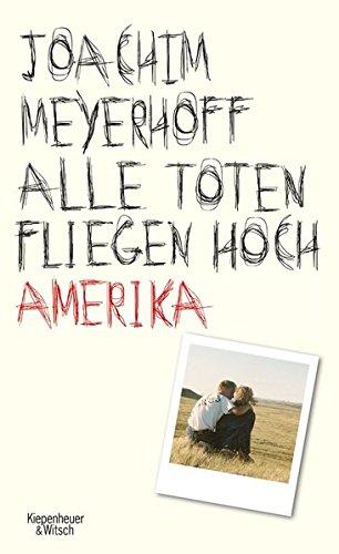 Buchseite und Rezensionen zu 'Alle Toten fliegen hoch: Amerika' von Joachim Meyerhoff