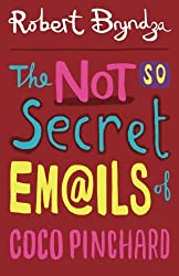 The Not So Secret Emails Of Coco Pinchard (Volume 1) by Robert Bryndza (2014-05-20)