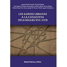 Les xarxes urbanes a la Catalunya dels segles XVI i XVII (Bofarull)