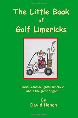 The Little Book of Golf Limericks (Ausgefallene Golf-geschenke)