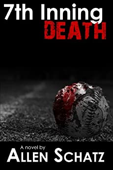 7th Inning Death (Marshall Connors Series Book 2) by [Schatz, Allen]