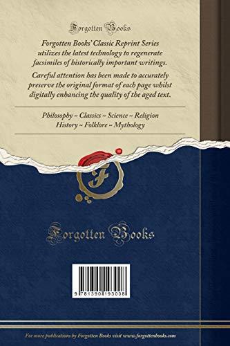 Die Corveyer Geschichtsfälschungen des 17. Und 18. Jahrhunderts, Vol. 1: Paullini; Inaugural-Dissertation zur Erlangung der Doktorwürde Genehmigt von ... zu Berlin (Classic Reprint)