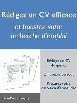 Rédigez un CV efficace et boostez votre recherche d'emploi (Efficacité personnelle et recherche d'emploi) par [Hogne, Jean-Pierre]