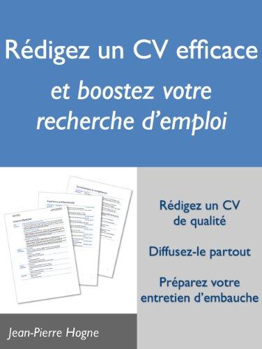 Rédigez un CV efficace et boostez votre...