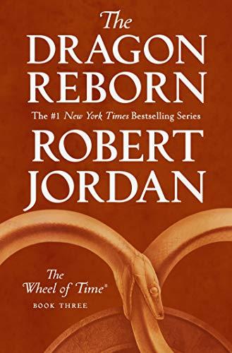 The Dragon Reborn: Book Three of The Wheel of Time (English ...