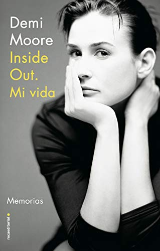 Inside Out. Mi vida de Demi Moore