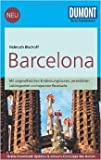 DuMont Reise-Taschenbuch Reiseführer Barcelona: mit Online-Updates als Gratis-Download von Helmuth Bischoff ( 28. April 2014 )