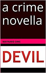 Devil: a crime novella