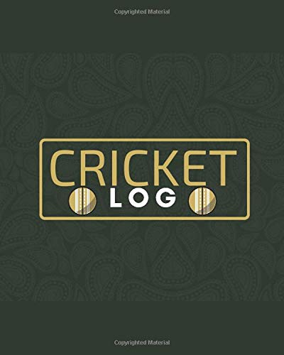 Cricket Log: Unique Cricket Scoring Sheet, Score Sheet Notebook for Outdoor Games, Gifts for Players, Cricket Bowlers, Game lovers, Coach, Sport ... with 110 Pages. (Cricket Scorebook, Band 14)