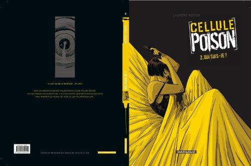 Cellule Poison - tome 2 - Qui suis-je ?