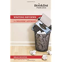 Writing Reviews for Readers' Advisory (Booklist Publication) by Brad Hooper (2009-12-22)