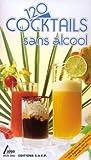 Telecharger Livres 120 cocktails sans alcool (PDF,EPUB,MOBI) gratuits en Francaise